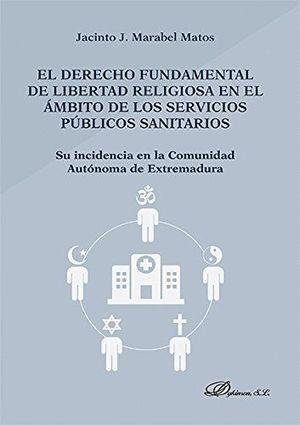 EL DERECHO FUNDAMENTAL DE LIBERTAD RELIGIOSA EN EL AMBITO DE LOS