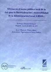 EFECTOS EN EL SECTOR PUBLICO LOCAL DE LA LEY PARA LA RACIONALIZAC