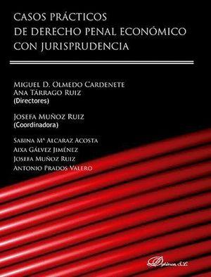 CASOS PRACTICOS DE DERECHO PENAL ECONOMICO CON JURISPRUDENCIA