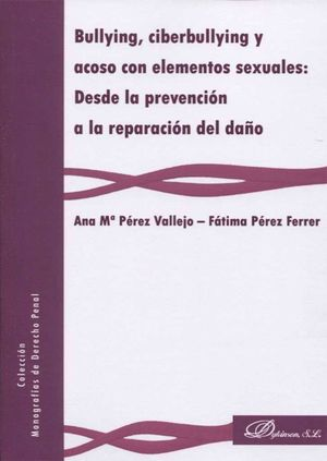 BULLYING, CIBERBULLYING Y ACOSO CON ELEMENTOS SEXUALES