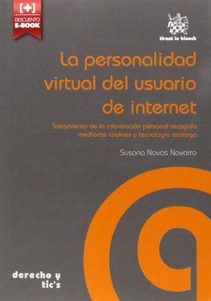LA PERSONALIDAD VIRTUAL DEL USUARIO DE INTERNET