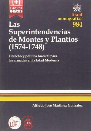 LAS SUPERINTENDENCIAS DE MONTES Y PLANTIOS (1574-1748)