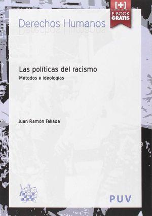 LAS POLITICAS DEL RACISMO: METODOS E IDEOLOGIAS