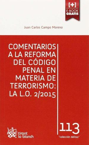 COMENTARIOS A LA REFORMA DEL CODIGO PENAL EN MATERIA DE TERRORISM