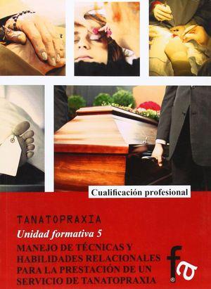MANEJO DE TECNICAS Y HABILIDADES RELACIONALES PARA LA PRESTACION