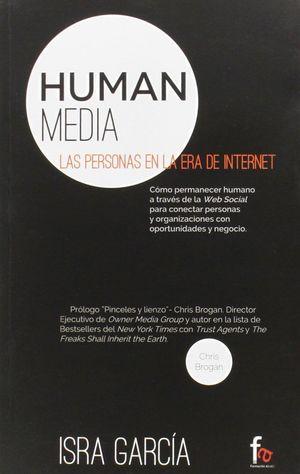 HUMAN MEDIA, LAS PERSONAS EN LA ERA DE INTERNET
