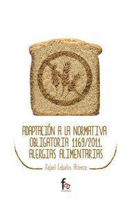 ADAPTACION A LA NORMATIVA OBLIGATORIA 1169/2011 ALERGIAS