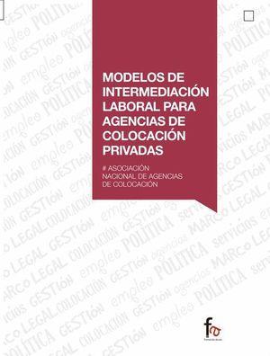 MODELOS DE INTERMEDIACION LABORAL PARA AGENCIAS DE COLOCACION...