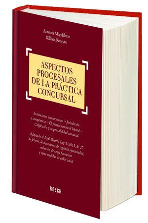 ASPECTOS PROCESALES DE LA PRACTICA CONCURSAL