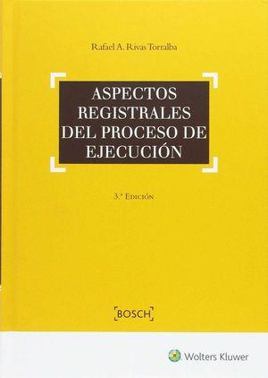 ASPECTOS REGISTRALES PROCESO DE EJECUCIÓN