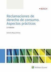RECLAMACIONES DE DERECHO DE CONSUMO. ASPECTOS PRÁCTICOS