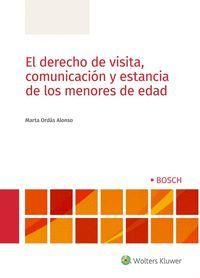 DERECHO DE VISITA, COMUNICACIÓN Y ESTANCIA DE LOS MENORES DE EDAD, EL