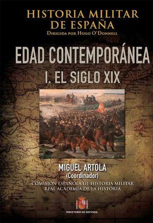 HISTORIA MILITAR DE ESPAÑA. IV. EDAD CONTEMPORANEA