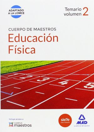 CUERPO DE MAESTROS EDUCACIÓN FÍSICA. TEMARIO VOLUMEN 2