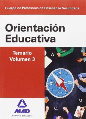 CUERPO DE PROFESORES DE ENSEÑANZA SECUNDARIA. ORIENTACIÓN EDUCATIVA. TEMARIO VOL