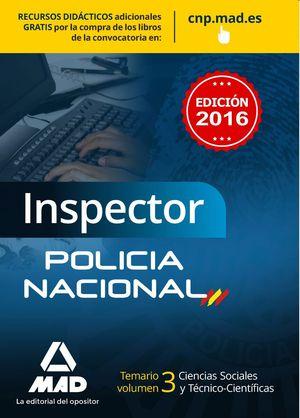 INSPECTOR DE POLICÍA NACIONAL. TEMARIO VOLUMEN 3  CIENCIAS SOCIALES Y TÉCNICO-CI