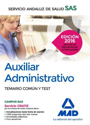 AUXILIAR ADMINISTRATIVO TEMARIO COMÚN Y TEST 2016 SAS