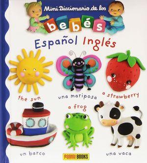 MINI DICCIONARIO DE LOS BEBES ESPAÑOL - INGLES