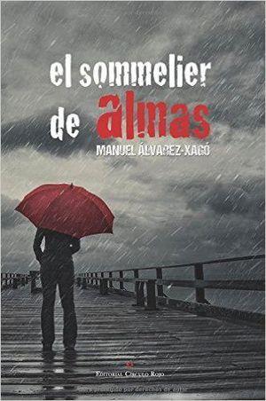 EL SOMMELIER DE ALMAS