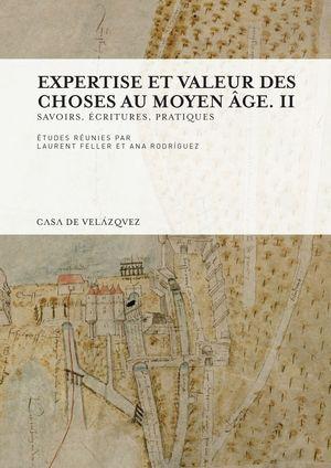 EXPERTISE ET VALEUR DES CHOSES AU MOYEN AGE. II