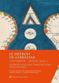 LE DÉTROIT DE GIBRALTAR (ANTIQUITÉ - MOYEN ÂGE). I