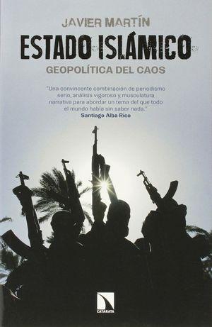 ESTADO ISLAMICO, GEOPOLITICA DEL CAOS