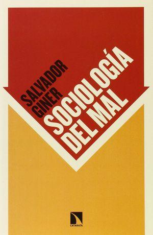 SOCIOLOGIA DEL MAL