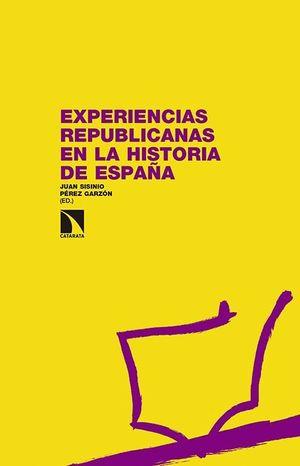 EXPERIENCIAS REPUBLICANAS EN LA HISTORIA DE ESPAÑA