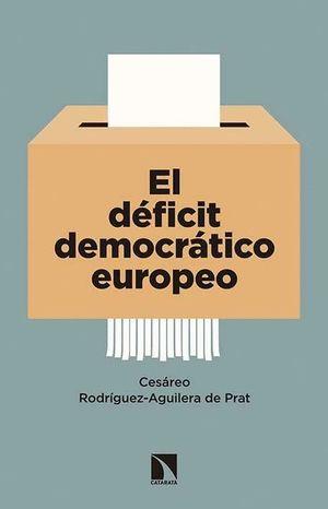EL DEFICIT DEMOCRATICO EUROPEO