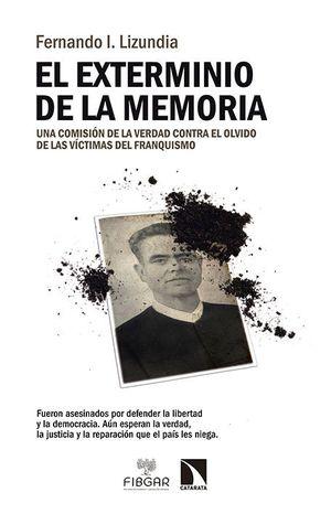 EL EXTERMINIO DE LA MEMORIA