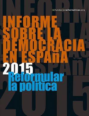 INFORME SOBRE LA DEMOCRACIA EN ESPAÑA 2015