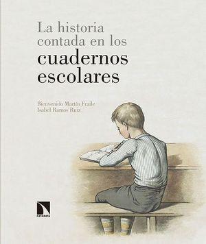 LA HISTORIA CONTADA EN LOS CUADERNOS ESCOLARES