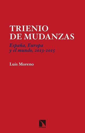 TRIENIO DE MUDANZAS