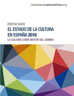INFORME SOBRE EL ESTADO DE LA CULTURA EN ESPAÑA 2016