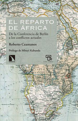 EL REPARTO DE AFRICA: DE LA CONFERENCIA DE BERLIN
