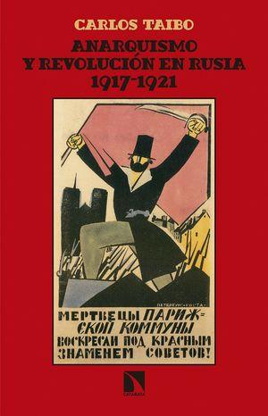 ANARQUISMO Y REVOLUCION EN RUSIA (1917-1921)