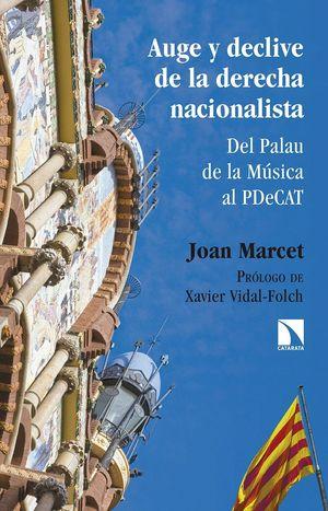 AUGE Y DECLIVE DE LA DERECHA NACIONALISTA