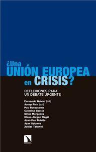 ¿UNA UNIÓN EUROPEA EN CRISIS?