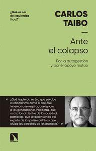 ANTE EL COLAPSO (¿QUE ES SER DE IZQUIERDAS(HOY)?)