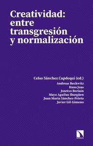 CREATIVIDAD: ENTRE TRANSGRESIÓN Y NORMALIZACIÓN