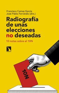 RADIOGRAFÍA DE UNAS ELECCIONES NO DESEADAS