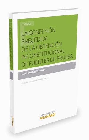 LA CONFESION PRECEDIDA DE LA OBTENCION INCONSTITUCIONAL