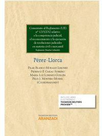 COMENTARIO AL REGLAMENTO 1215/2012 SOBRE COMPETENCIA JUDICIAL, R