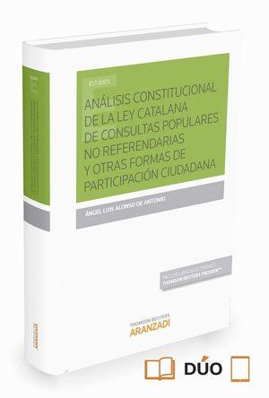 ANALISIS CONSTITUCIONAL DE LA LEY CATALANA DE CONSULTAS POPULARES