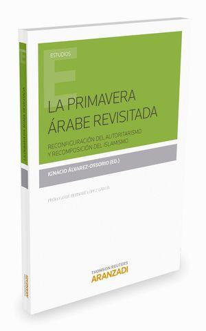 LA PRIMAVERA ARABE REVISITADA