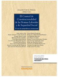EL CONTROL DE CONSTITUCIONAL DE LAS NORMAS LABORALES Y SEGURIDAD