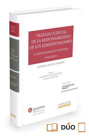 TRATADO JUDICIAL DE RESPONSABILIDAD ADMINISTRADORES VOL 1