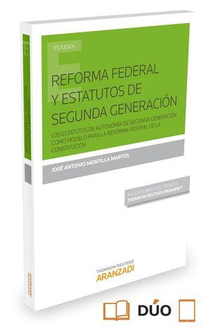 REFORMA FEDERAL Y ESTATUTOS DE SEGUNDA GENERACION