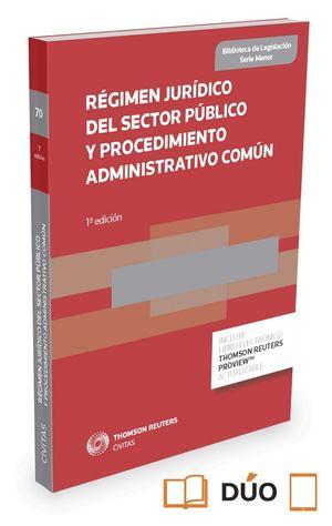 REGIMEN JURIDICO DEL SECTOR PUBLICO Y PROCEDIMIENTO ...