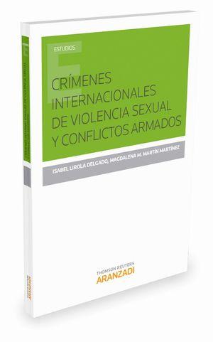 CRIMENES INTERNACIONALES DE VIOLENCIA SEXUAL Y CONFLICTOS ARMADOS